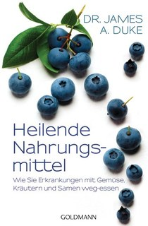 Heilende Nahrungsmittel, James Duke