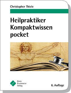Heilpraktiker - Kompaktwissen pocket, Christopher Thiele