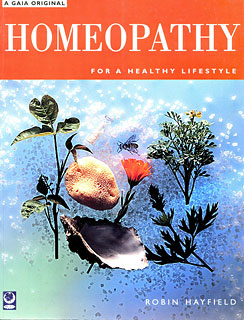 Homeopathy: For A Healthy Lifestyle, Robin Hayfield