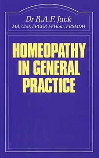 Homeopathy in General Practice, R.A.F. Jack