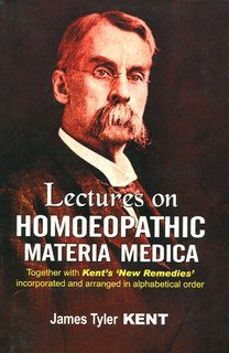 Lectures on Homoeopathic Materia Medica, James Tyler Kent