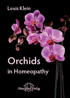 Orchids in Homeopathy, Louis Klein