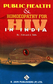 Public Health and Homoeopathy for HIV in India, Edward J. Mills