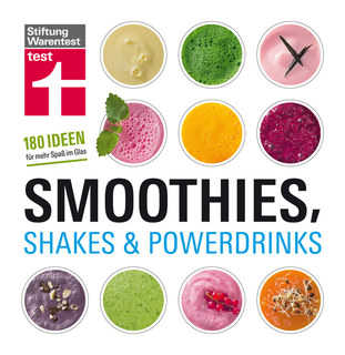 Smoothies, Shakes & Powerdrinks, Astrid Büscher