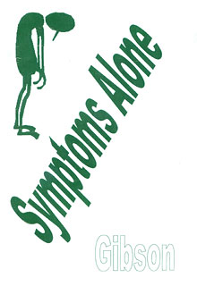 Symptoms Alone, Douglas Gibson