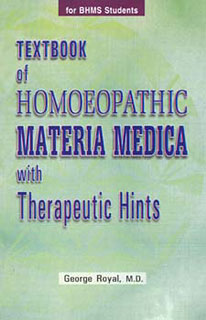 Textbook of Homoeopathic Materia Medica with Therapeutic Hints, George Royal