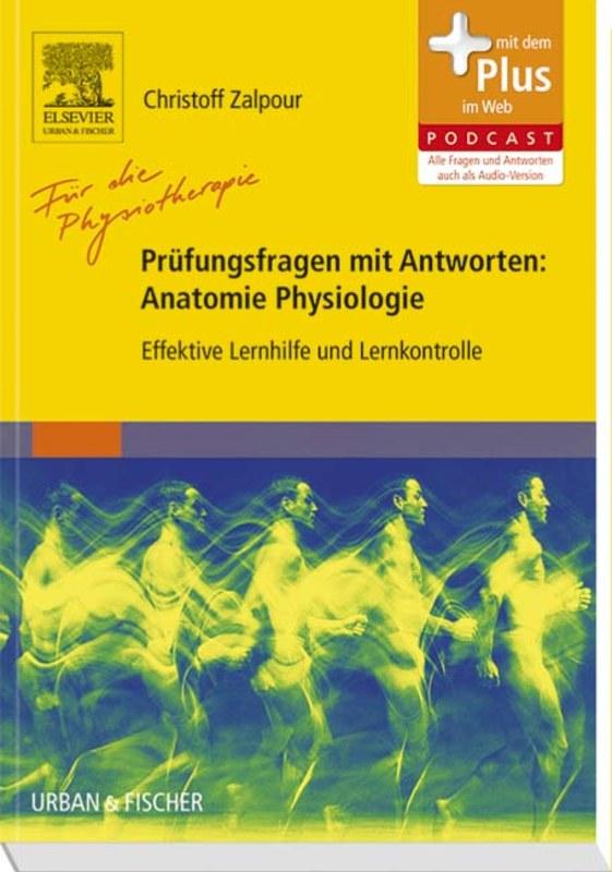 Für die Physiotherapie - Prüfungsfragen mit Antworten: Anatomie ...