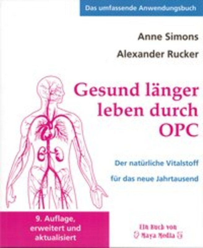 Gesund länger leben durch OPC, Anne Simons / Alexander Rucker, Der ...