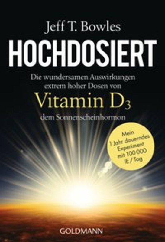 hochdosiert vitamin d3 softcover version jeff t bowles. Black Bedroom Furniture Sets. Home Design Ideas