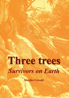 Three Trees - Survivors on Earth, Marijke Creveld